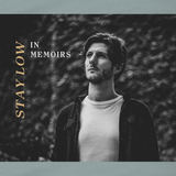In Memoirs - Stay Low