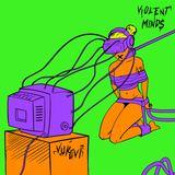 VUKOVI - Violent Minds