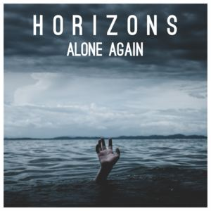 Horizons - Alone Again