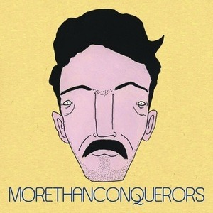 SmalltownAmericaRecords - More Than Conquerors - I've Done Nothing / I've Done It All