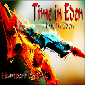 HunterFoxzAC - Time in Eden