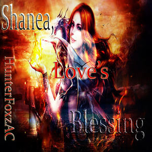 HunterFoxzAC - Shanea, Love's Blessing