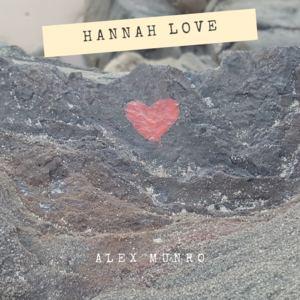 Alex Munro - Hannah Love