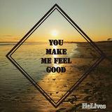 HeLives - You Make Me Feel Good
