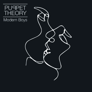 Puppet Theory - Modern Boys