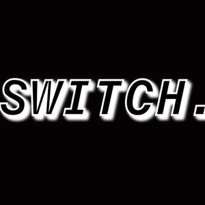 Switch - Fade Away