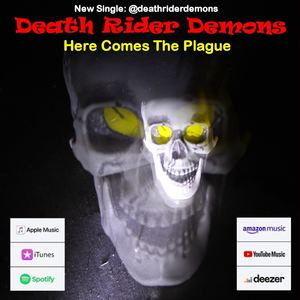 Death Rider Demons - Here Comes The Plague