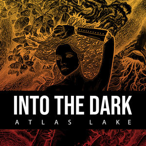 Atlas Lake - Into the Dark