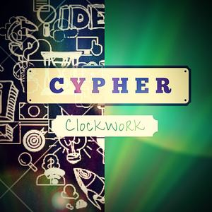 Clockwork - Cypher