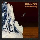 RINNGS - Tombstoning