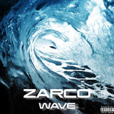 Zarco - Wave (feat. Reya Eve)