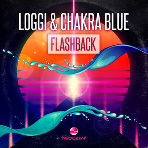 Loggi & Chakra Blue - Flashback
