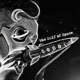 The Gulf of Space - Live So Young