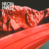 NEON WALTZ - Thanks For Everything