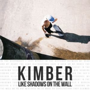 Kimber - Like Shadows On The Wall