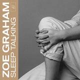 Zoe Graham - Sleep Talking