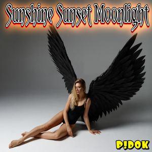 Pidok - Sunshine Sunset Moonlight