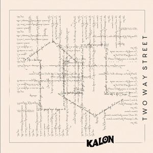 KALON - Two Way Street