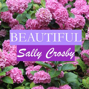 Sally Crosby - Beautiful