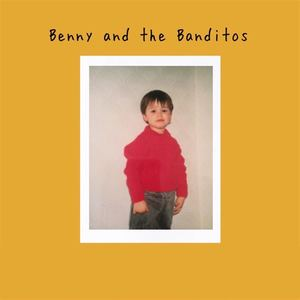 Benny and the Banditos - He'll Never Be As Good For You As Me