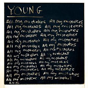 Y.O.U.N.G - All My Mistakes