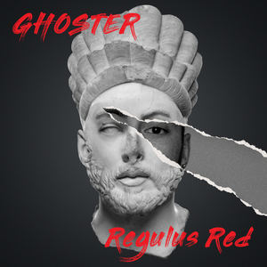 Regulus Red - Ghoster