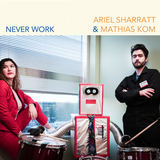 The Burning Hell - Never Work (Ariel Sharratt & Mathias Kom)
