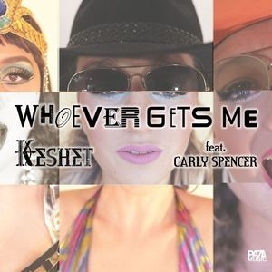 Keshet - Whoever gets me