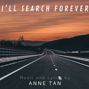 Anne Tan - I'll Search Forever