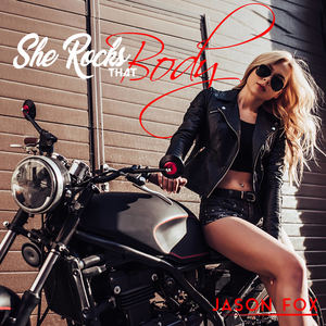 Jason Fox - She Rocks That Body