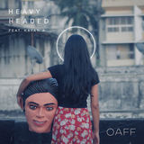 OAFF - Heavy Headed