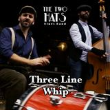 The Two Hats Blues Band - Three Line Whip