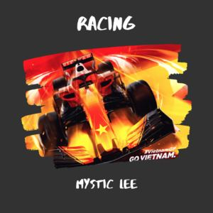 Mystic Lee - Racing - Mystic Lee