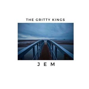 The Gritty Kings  - JEM