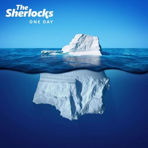 The Sherlocks - One Day