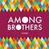 Among Brothers - Bare Teeth
