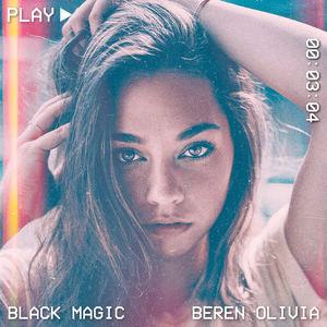 Beren Olivia - Black Magic