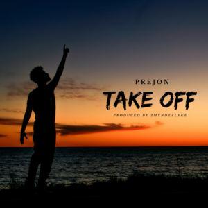 Prejon Sings - TAKE OFF