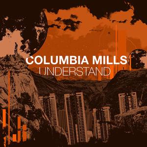 COLUMBIA MILLS - Understand
