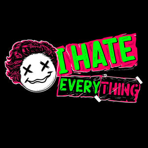 Danny Wright - I HATE EVERYTHING