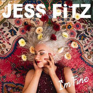 Jess Fitz - I'm Fine