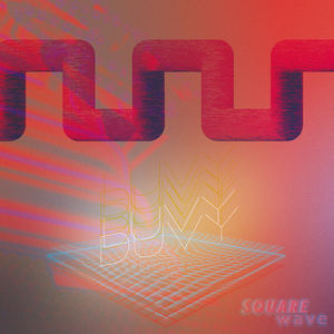 Square Wave - Luvy Duvy