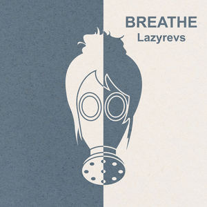 Lazyrevs - Breathe