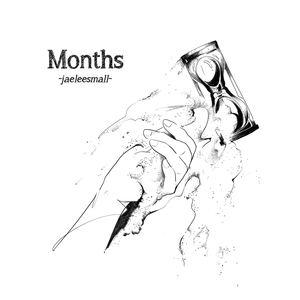 jaeleesmall - Months