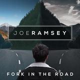 Joe Ramsey - Fork in the Road