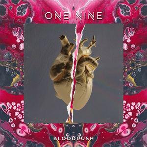 One Nine - Bloodrush