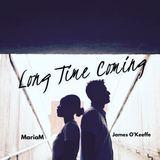 MariSongs - Long Time Coming