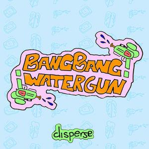 ¡BangBang Watergun!