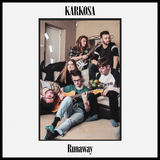 Karkosa - Runaway