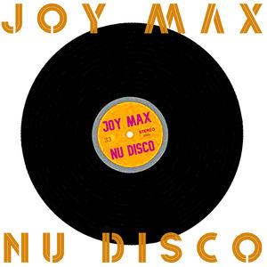 joy max - Nu Disco